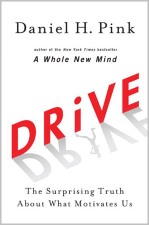 "Portada de ""Drive: The Surprising Truth About What Motivates Us"""